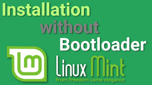 How to Install Linux Mint without a Bootloader | Average Linux User